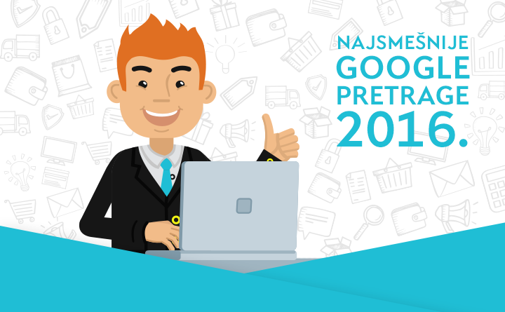 [New Year's edition blog] Najsmešnije Google pretrage 2016.